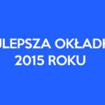 Głosowanie na najlepszą okładkę More Maiorum w 2015 roku
